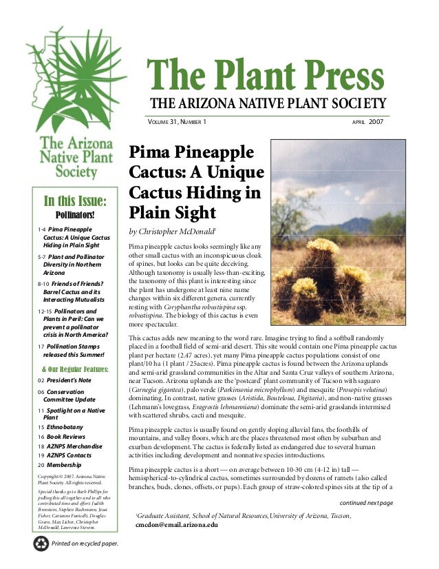The Plant PressTHE ARIZONA NATIVE PLANT SOCIETY VOLUME 31, NUMBER 1 APRIL 2007 continued next page Printed on recycled pap...