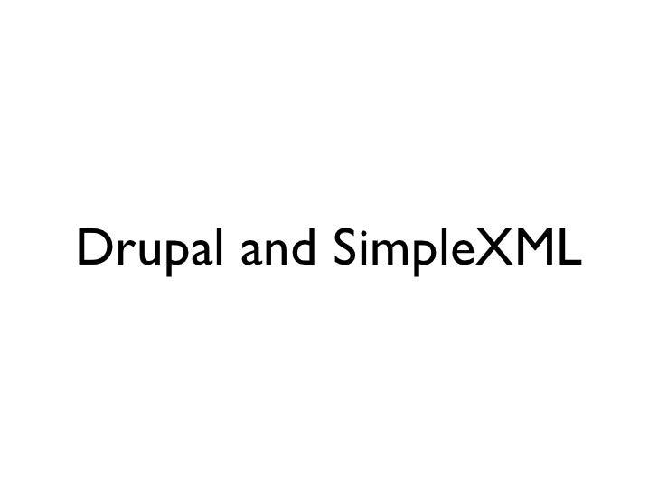Drupal and SimpleXML