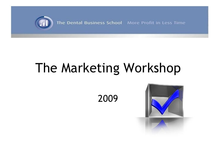 The Marketing Workshop 2009