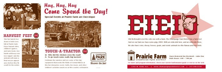 Hay, Hay, Hay                                  Come Spend tbe Day!                                  Special Events at Prai...
