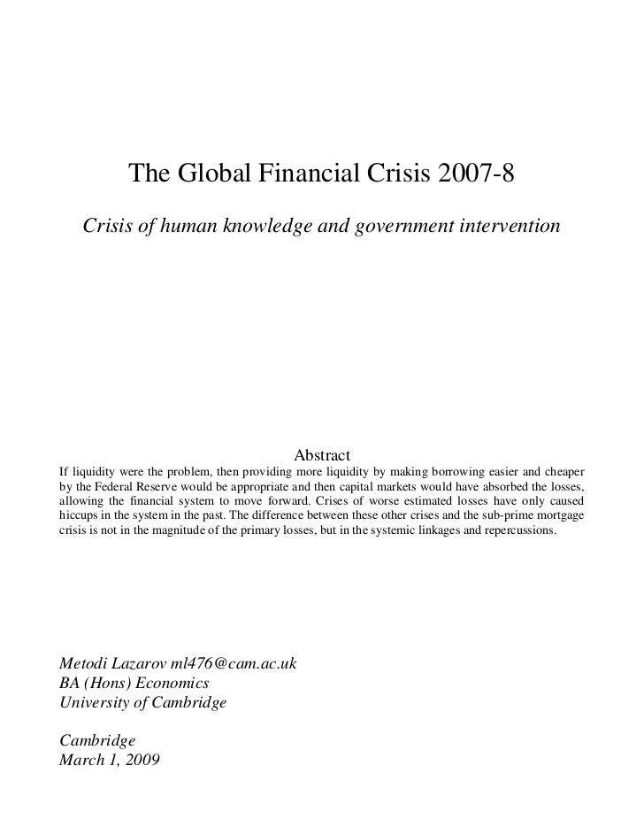 The Global Financial Crisis 2007-8    Crisis of human knowledge and government intervention                               ...
