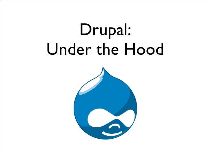 Drupal: Under the Hood