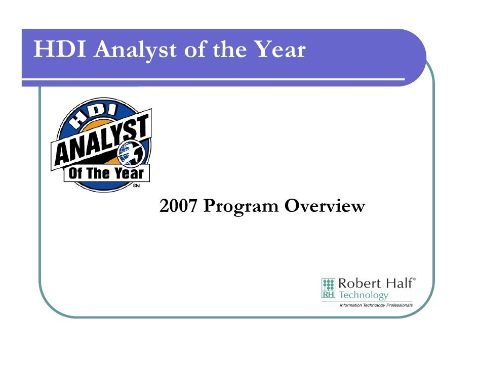 HDI Analyst of the Year               2007 Program Overview