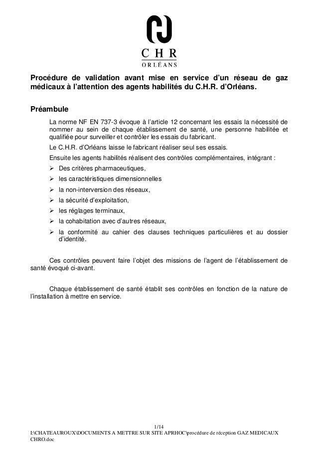 Procédure de validation avant mise en service d'un réseau de gazmédicaux à l'attention des agents habilités du C.H.R. d'Or...