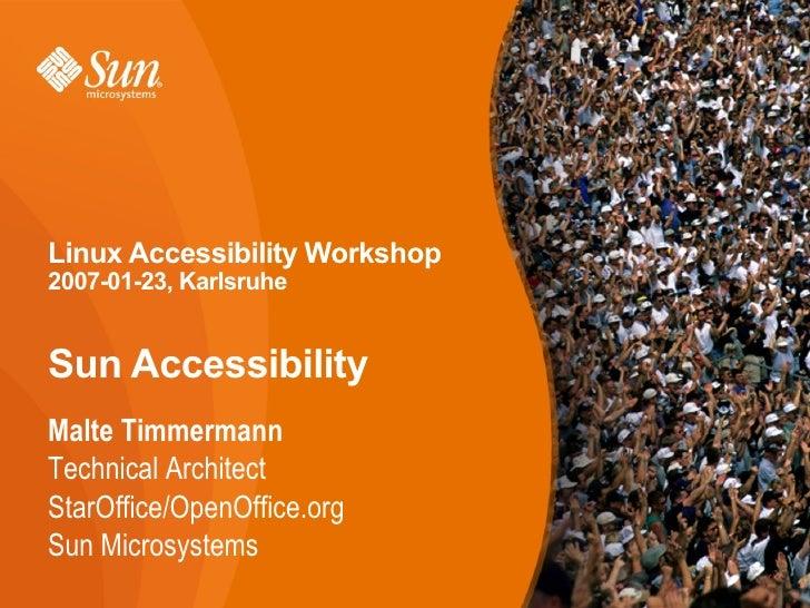 Linux Accessibility Workshop, Sun Accessibility