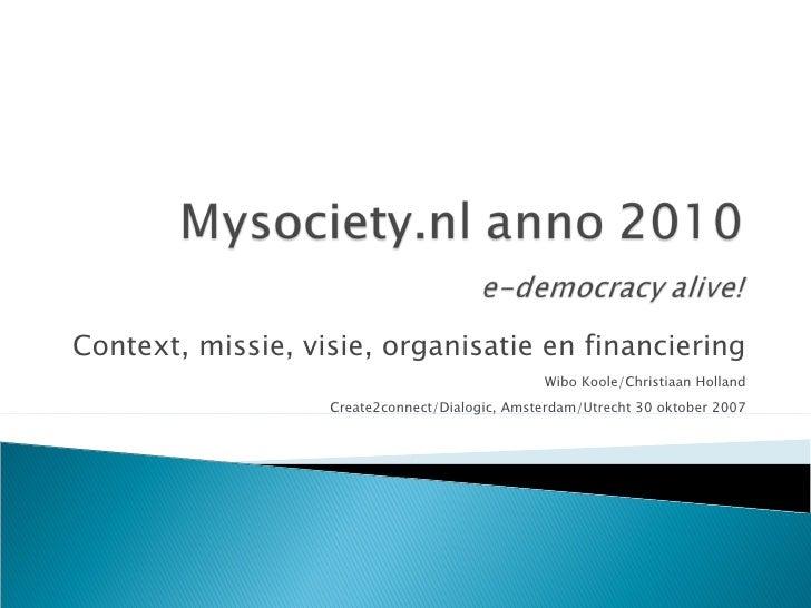 MySociety NL Anno 2010 Versie 2, 2007-10-30