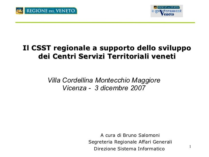 Il CSST regionale a supporto dello sviluppo dei Centri Servizi Territoriali veneti Villa Cordellina Montecchio Maggiore Vi...