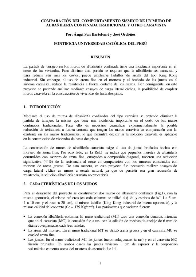 COMPARACIÓN DEL COMPORTAMIENTO SÍSMICO DE UN MURO DE ALBAÑILERÏA CONFINADA TRADICIONAL Y OTRO CARAVISTA Por: Ángel San Bar...