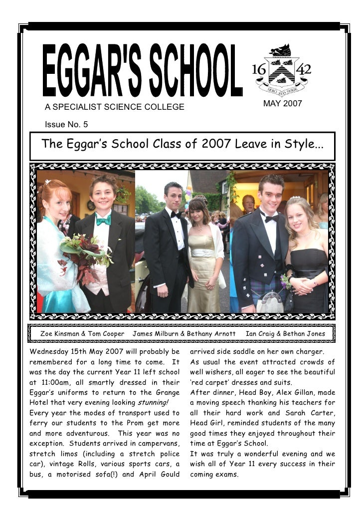 A SPECIALIST SCIENCE COLLEGE                                    MAY 2007       Issue No. 5      The Eggar's School Class o...