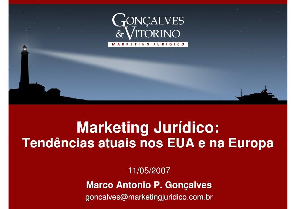 Marketing Jurídico: Tendências atuais nos EUA e na Europa