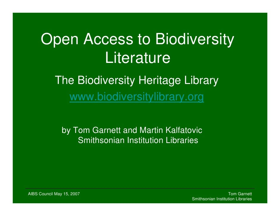 Open Access to Biodiversity Literature: The Biodiversity Heritage Library