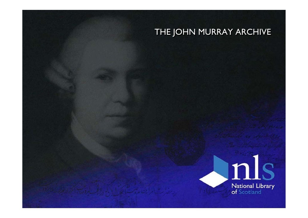 THE JOHN MURRAY ARCHIVE