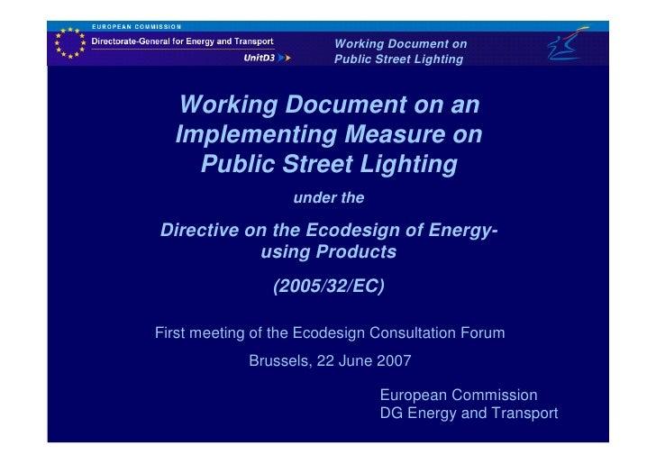 Working Document on                          Public Street Lighting     Working Document on an   Implementing Measure on  ...