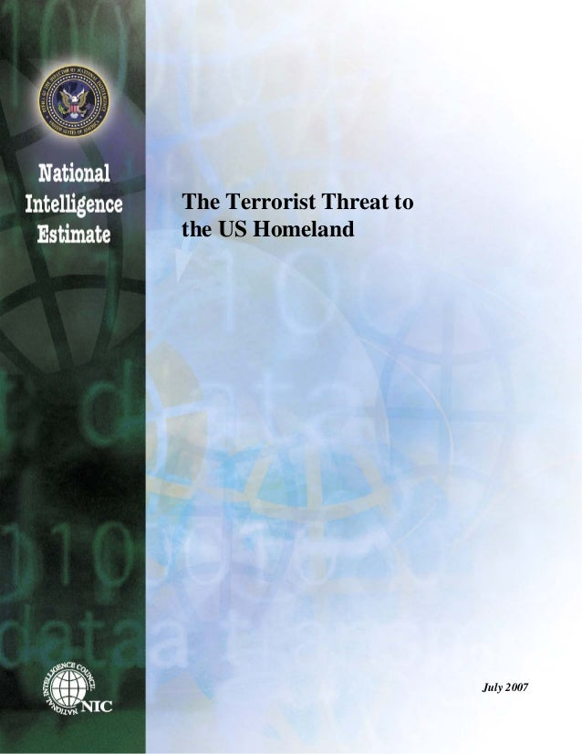 The Terrorist Threat to the US Homeland July 2007