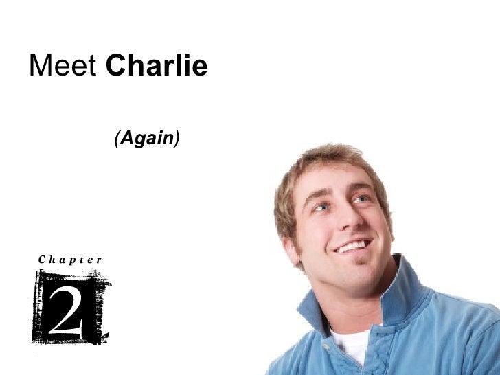 Meet Charlie   Chapter 2