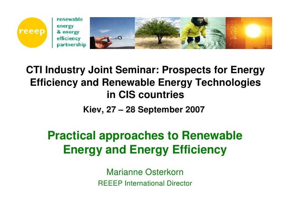 Practical approaches to Renewable Energy and Energy Efficiency
