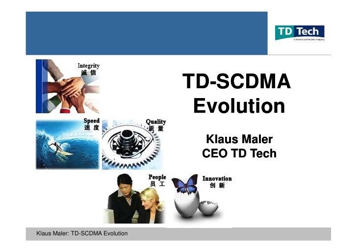 TD-                                   TD-SCDMA                                    Evolution                               ...