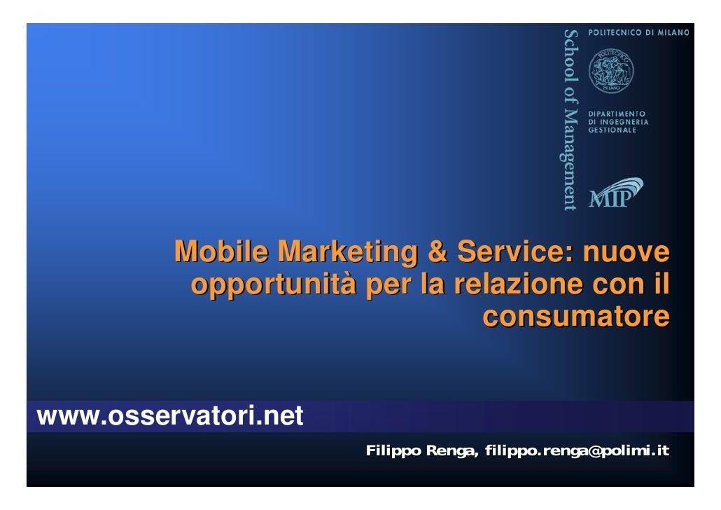 Mobile Marketing & Service: nuove          opportunità per la relazione con il                               consumatoreww...