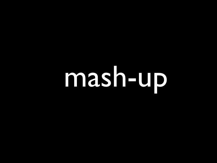 20071123 Mashup