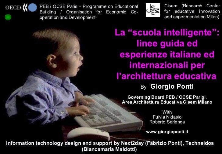 """La """"scuola intelligente"""": linee guida ed esperienze italiane ed internazionali per l'architettura educativa"""