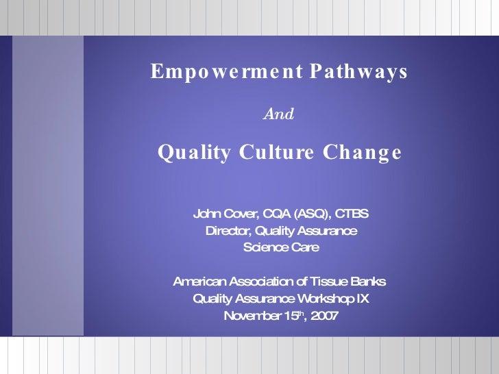 John Cover, CQA (ASQ), CTBS Director, Quality Assurance Science Care American Association of Tissue Banks  Quality Assuran...