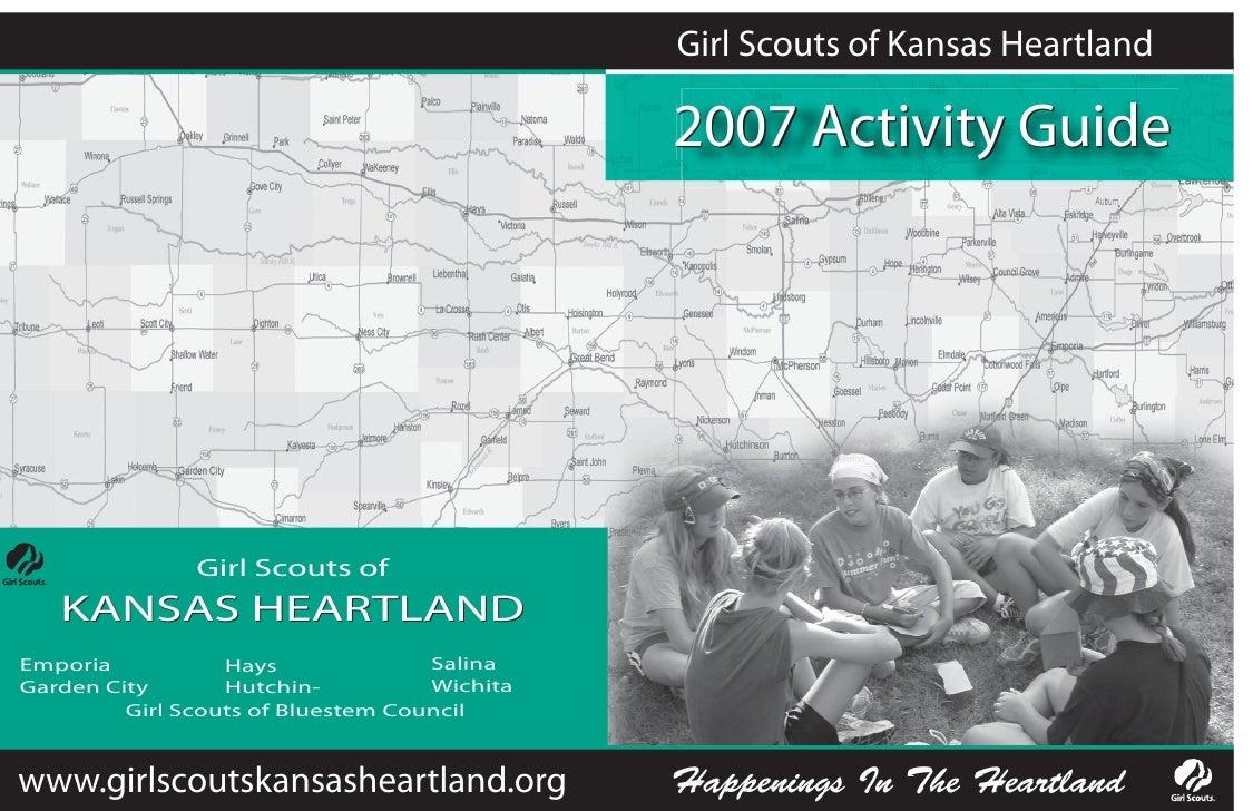 Girl Scouts of Kansas Heartland                                                2007 Activity Guide                    Girl...