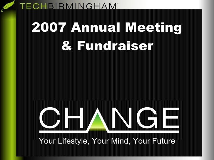 2007 Annual Meeting & Fundraiser   Your Lifestyle, Your Mind, Your Future
