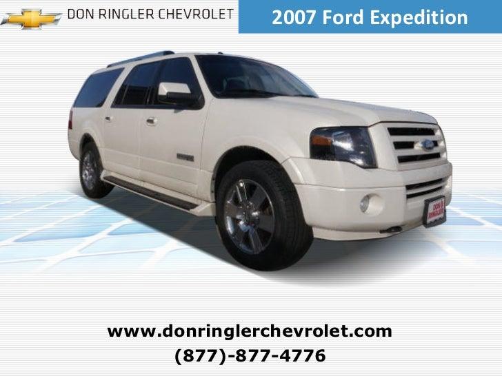 2007 Ford Expedition (877)-877-4776 www.donringlerchevrolet.com