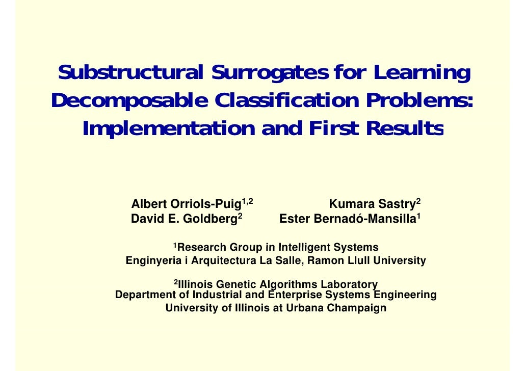 Substructural Surrogates for Learning                    g                g Decomposable Classification Problems:   Implem...