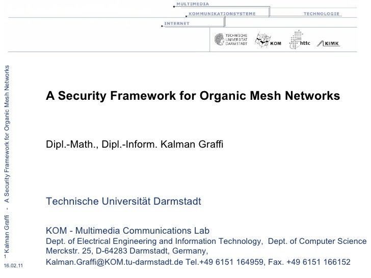 Security Mechanisms for Organic Mesh Networks - CAST Security Award 2007