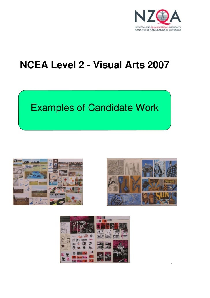 NCEA Level 2 - Visual Arts 2007      Examples of Candidate Work                                       1