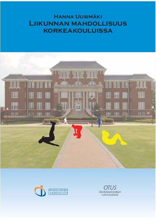 2007 liikunnan mahdollisuus korkeakouluissa