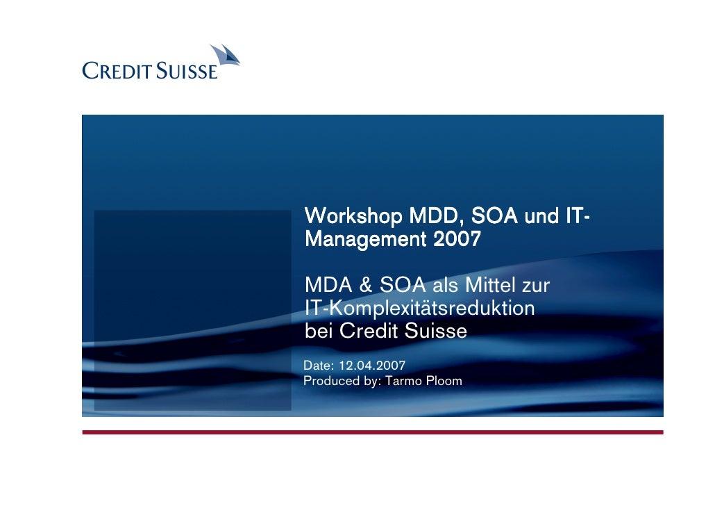CONFIDENTIAL                                          IT-                Workshop MDD, SOA und IT-                Manageme...
