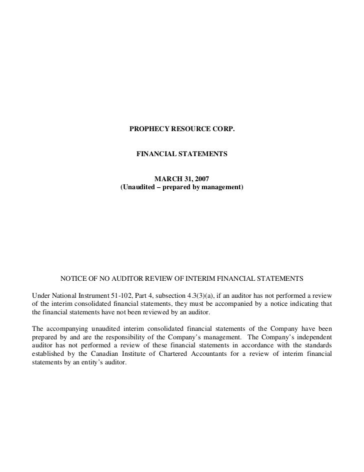 PROPHECY RESOURCE CORP.                                    FINANCIAL STATEMENTS                                        MAR...