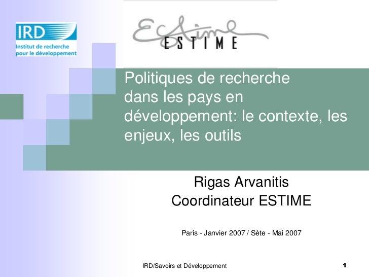 Politiques de recherchedans les pays en développement: le contexte, les enjeux, les outils