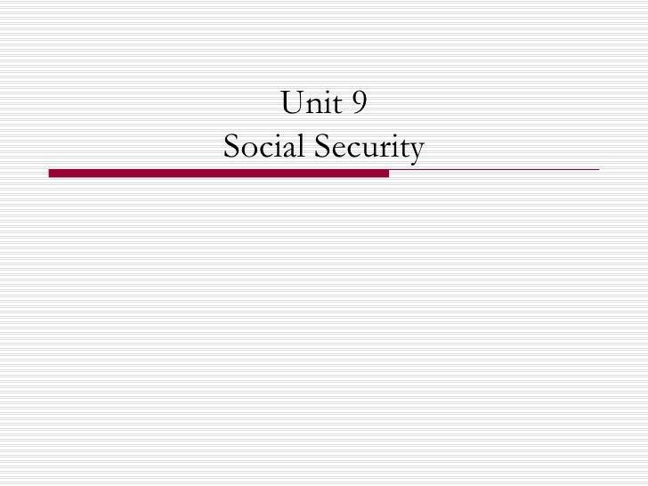 Unit 9 Social Security