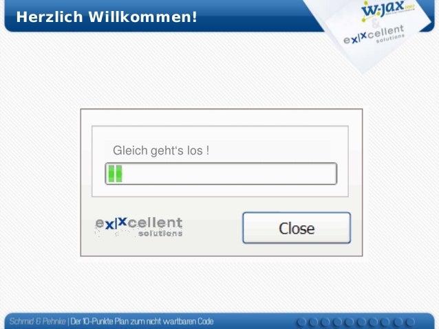 Herzlich Willkommen!  …flipping default template layout Spannend, listener connection … Waiting geht's losstill ramping up...