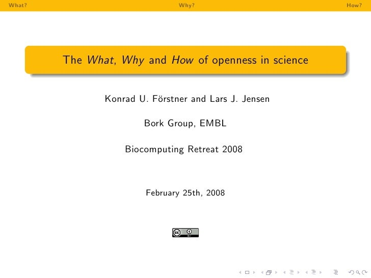 The What, Why and How of openness in science