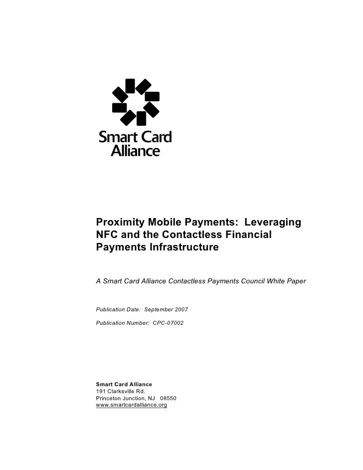 smart card alliance - proximity mobile payments - leveraging nfc and the contactless financial payments infrastructure