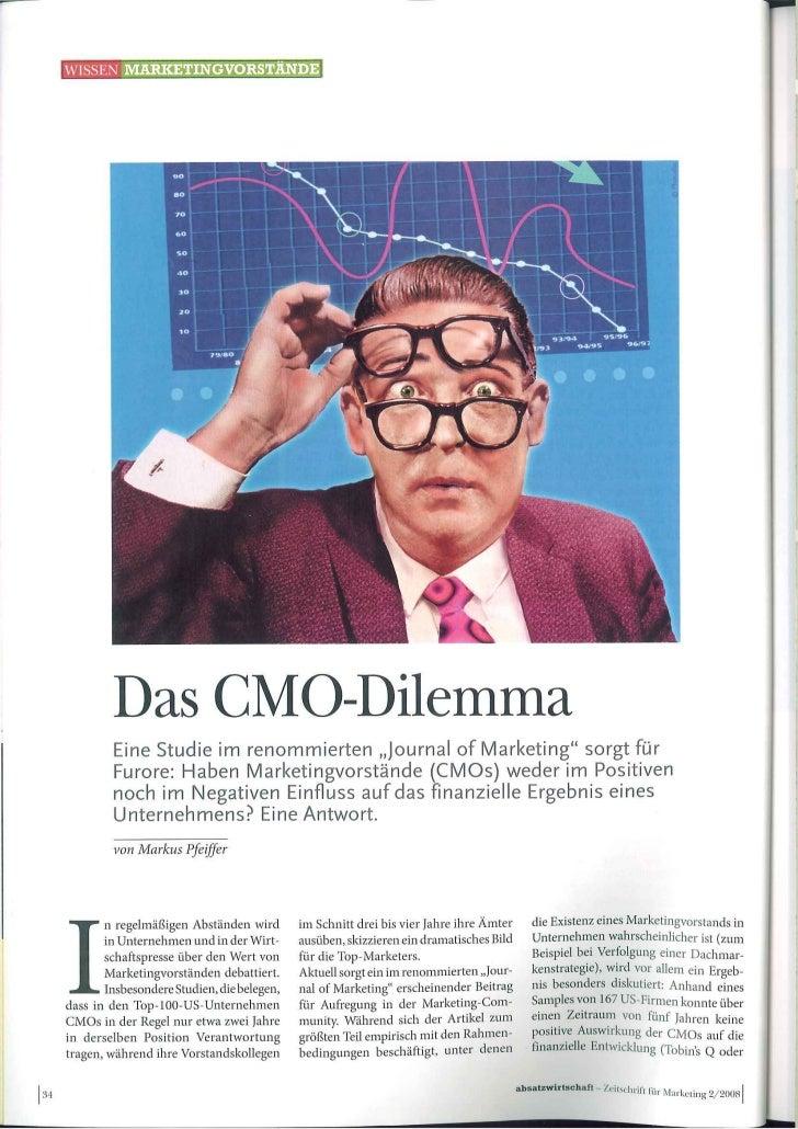Das CMO Dilemma