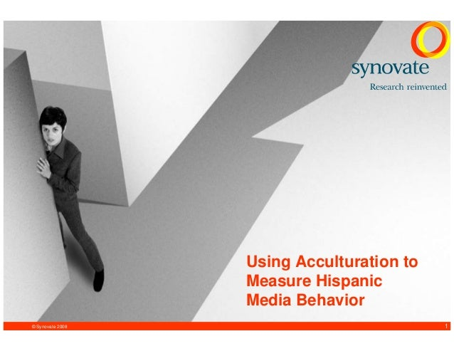 © Synovate 2008 1 Using Acculturation to Measure Hispanic Media Behavior