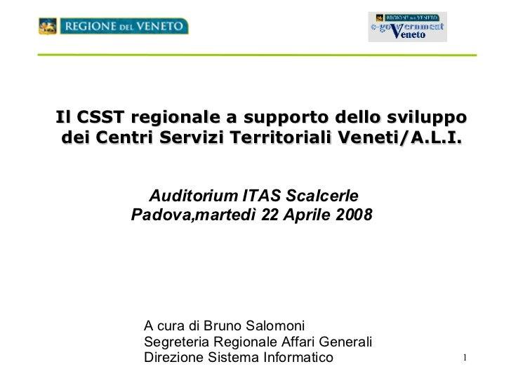Il CSST regionale a supporto dello sviluppo dei Centri Servizi Territoriali Veneti/A.L.I. Auditorium ITAS Scalcerle Padova...