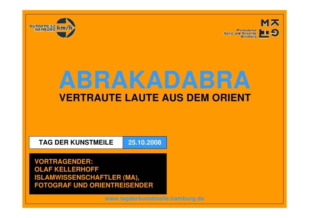 2008 08 14 Kellerhoff   Abrakadabra Vertraute Laute