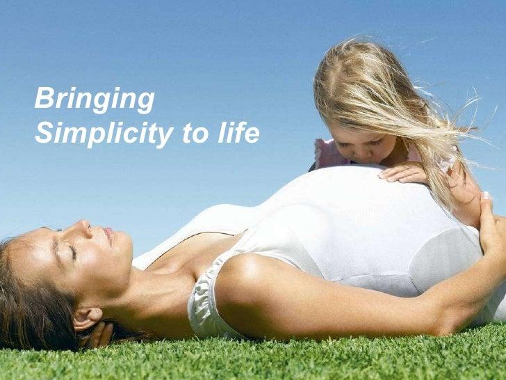 Bringing Simplicity to life