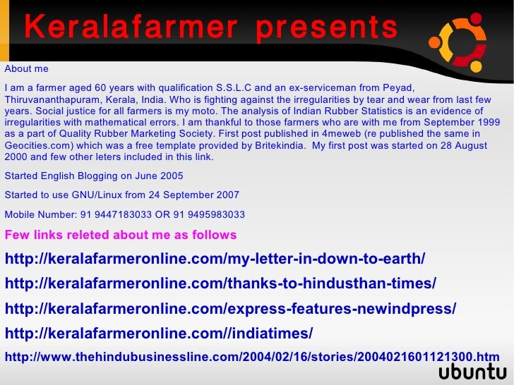 Keralafarmer presents About me I am a farmer aged 60 years with qualification S.S.L.C and an ex-serviceman from Peyad, Thi...