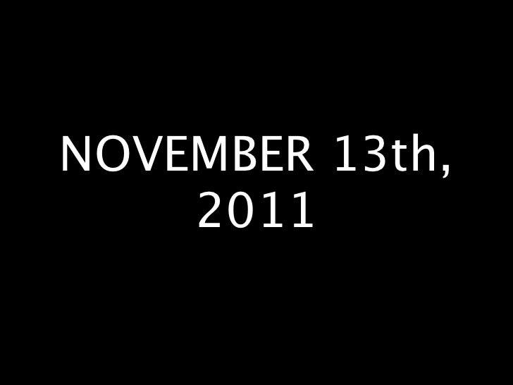NOVEMBER 13th,    2011