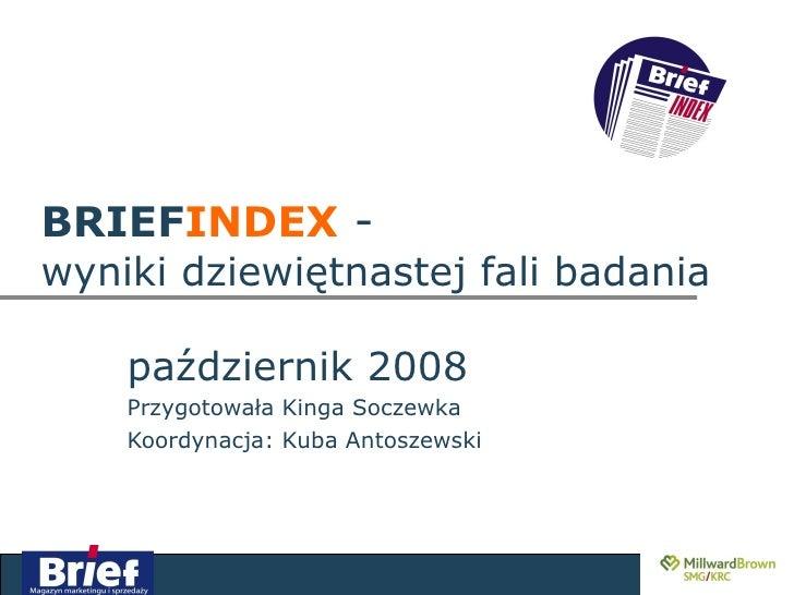 2008 10, Gazeta.Pl, Drivery I Bariery Reklamy Internetowej W Ramach Brief Index