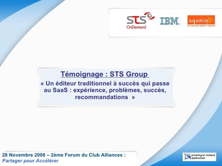 Témoignage : STS Group «Un éditeur traditionnel à succès qui passe au SaaS : expérience, problèmes, succès, recommandati...