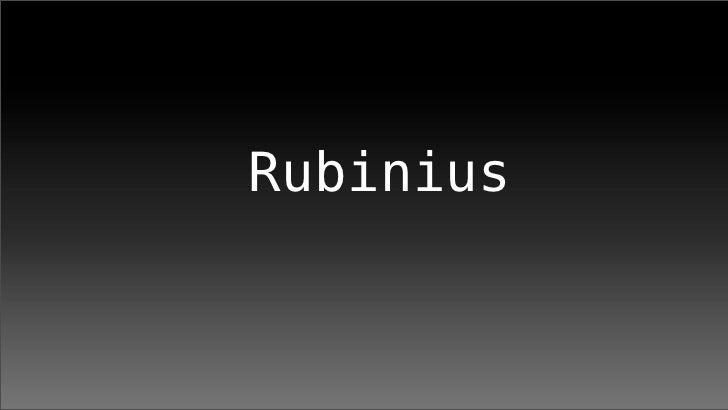 2008-12-21 Rubinius