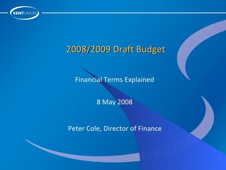 2008 2009 Budget Presentation To Union Council